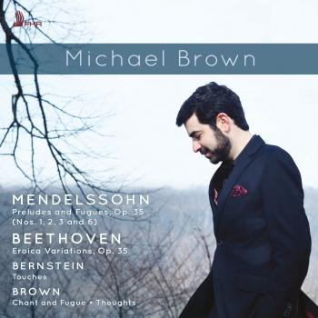 Cover Mendelssohn, Bernstein, Beethoven & Brown: Works for Piano