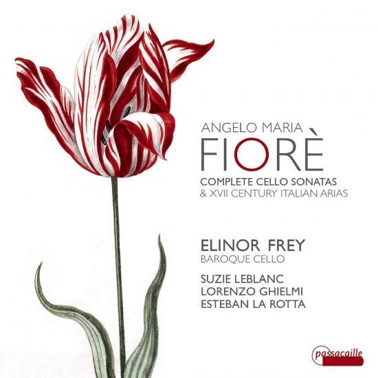 Cover Fiorè: Complete Cello Sonatas and Italian Arias