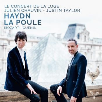 Cover Haydn : Symphony No. 83 'La Poule', Mozart: Piano Concerto No. 17, Guénin: Symphony in D Minor, Op. 4