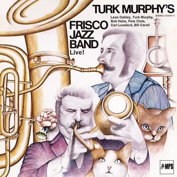 Cover Turk Murphy's Frisco Jazz Band