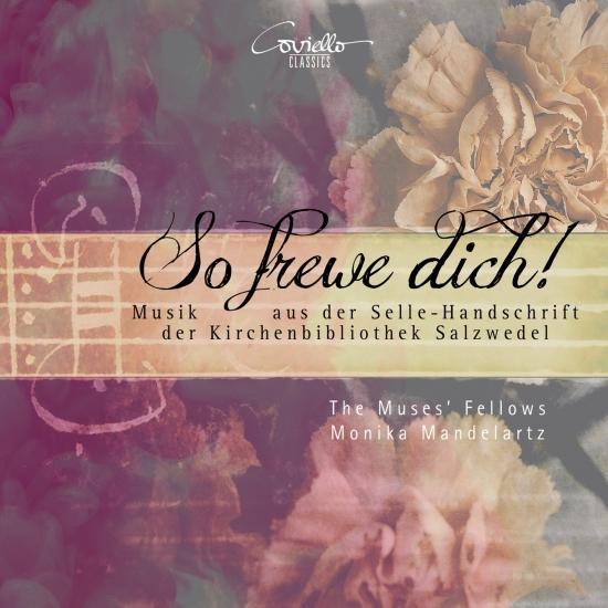 Cover So frewe dich! - Musik aus der Selle-Handschrift der Kirchenbibliothek Salzwedel
