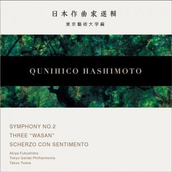 Cover Hashimoto: Symphony No. 2, 3 Wasan & Scherzo con sentimento