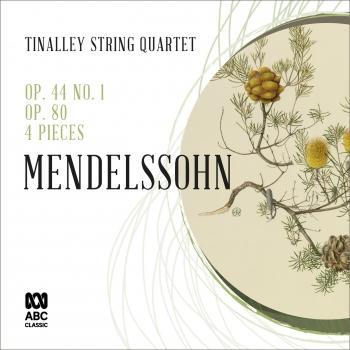 Cover Mendelssohn String Quartets: Op. 44 No. 1 / Op. 80 / 4 Pieces