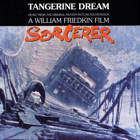 Cover Sorcerer (An Original Motion Picture Soundtrack Remastered)