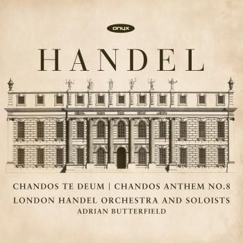 Cover Handel: Chandos Te Deum - Chandos Anthem No. 8