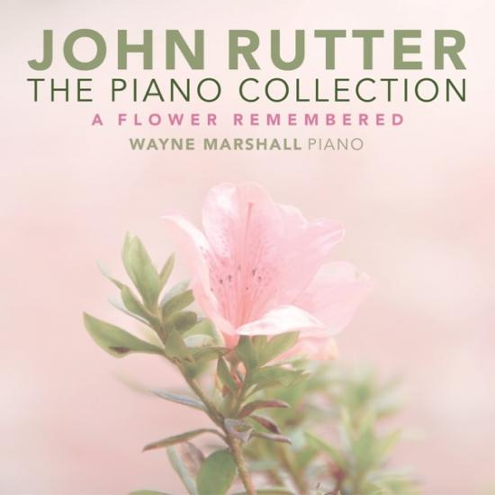 Cover Rutter: The Piano Collection - A Flower Remembered