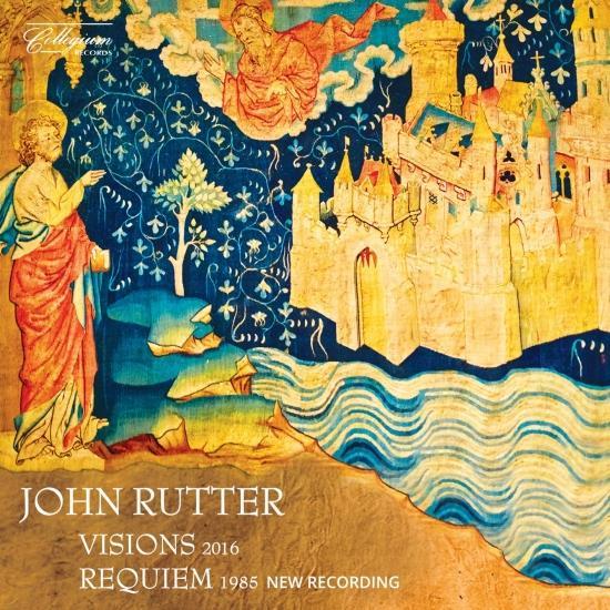 Cover John Rutter: Visions & Requiem