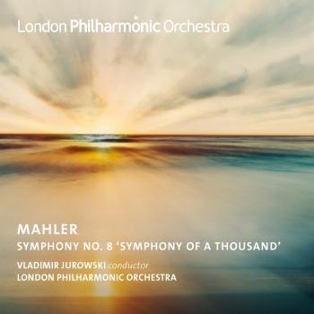 Cover Jurowski Conducts Mahler's Symphony No. 8 (Live)