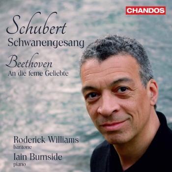 Cover Schubert: Schwanengesang, D. 957 – Beethoven: An die ferne Geliebte, Op. 98