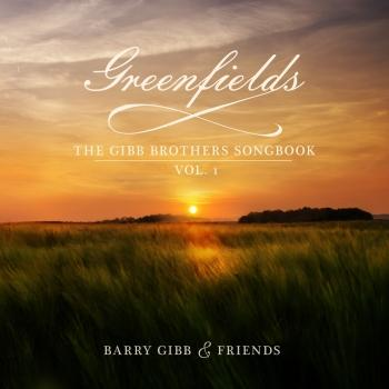 Cover Greenfields: The Gibb Brothers' Songbook (Vol. 1)