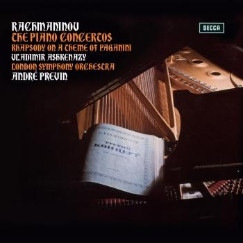 Cover Rachmaninov: The Piano Concertos; Rhapsody On A Theme Of Paganini (Remastered)