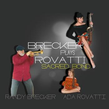 Cover Brecker Plays Rovatti - Sacred Bond
