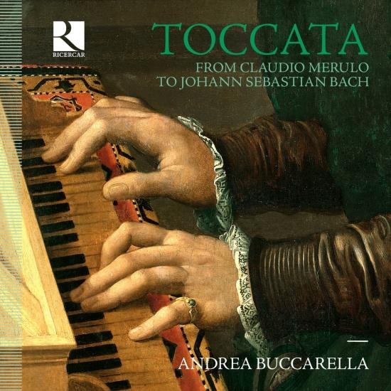 Cover Toccata: From Claudio Merulo to Johann Sebastian Bach