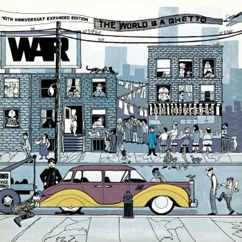Cover The World Is A Ghetto 40th Anniversary Expanded Edition