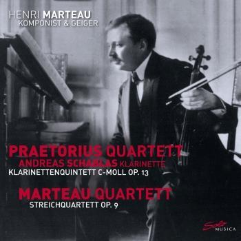 Cover Henri Marteau, Vol. 3: Quintet, Op. 13 & Quartet, Op. 9