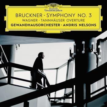 Cover Bruckner: Symphony No. 3 / Wagner: Tannhäuser Overture (Live)