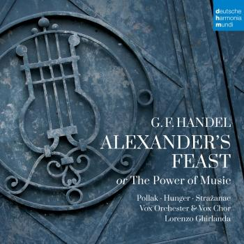 Cover Händel: Alexander's Feast or The Power of Music