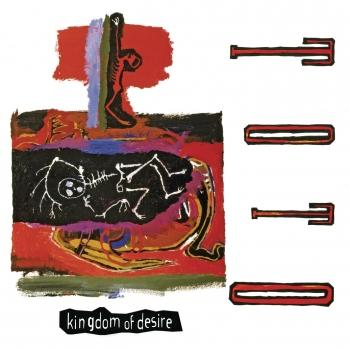 Cover Kingdom Of Desire (Remastered)