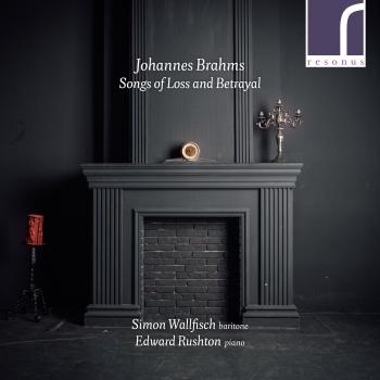 Cover Johannes Brahms: Songs of Loss & Betrayal