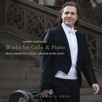 Cover R. Schumann: Works for Cello & Piano