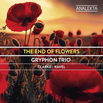 Cover The End of Flowers: Clarke - Ravel