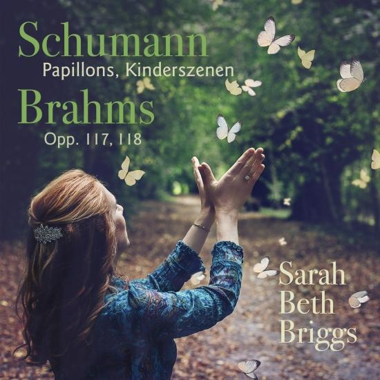 Cover Schumann: Papillons, Kinderszenen; Brahms: Opp. 117, 118