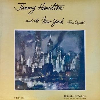 Cover Jimmy Hamilton and the New York Jazz Quintet (Remastered)
