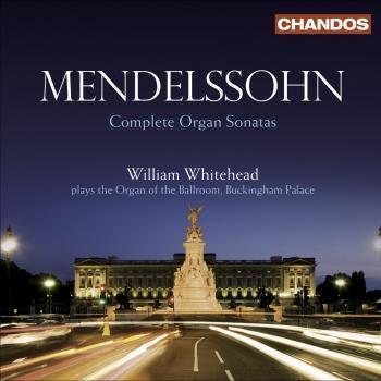 Cover Mendelssohn: Organ Sonatas Nos. 1-6, Op. 65 (Complete)