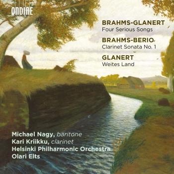 Cover Glanert: 4 Präludien und Ernste Gesänge & Weites Land - Brahms: Clarinet Sonata No. 1