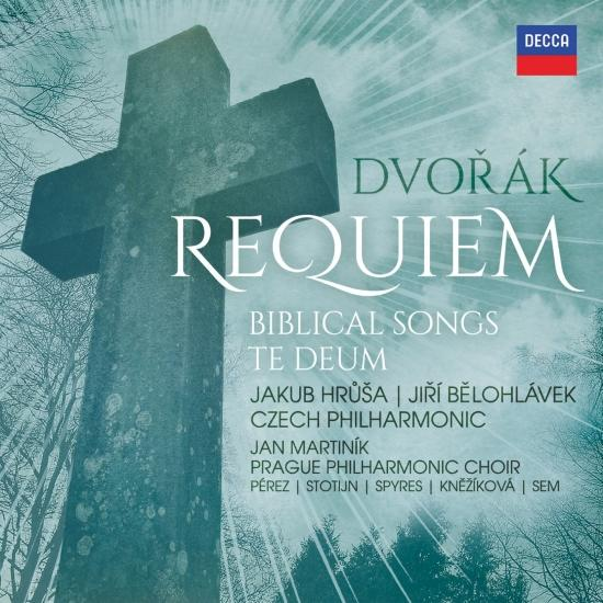 Cover Dvořák: Requiem, Biblical Songs, Te Deum