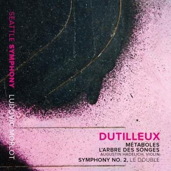 Cover Dutilleux: Métaboles, L'arbre des songes & Symphony No. 2 Le double