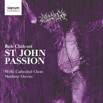 Cover Chilcott: St John Passion