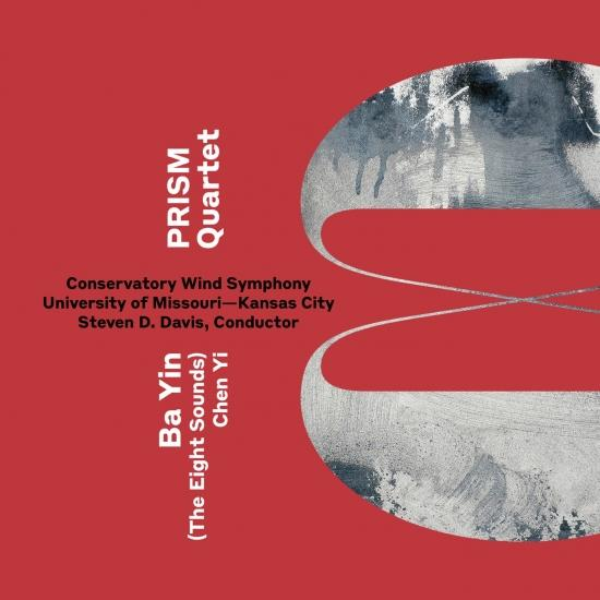 Cover Chen Yi: Ba Yin (Version for Saxophone Quartet & Wind Ensemble)