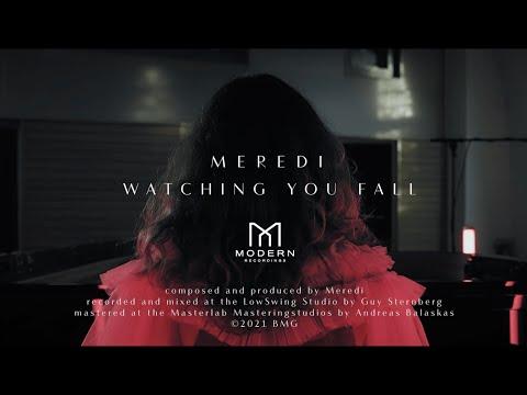 Video Meredi - Watching You Fall