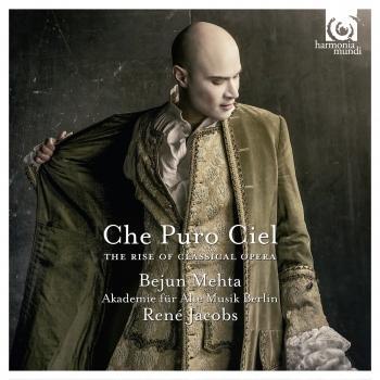 Cover Che Puro Ciel: The Rise of Classical Opera