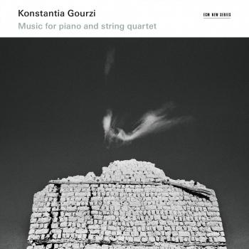 Cover Konstantia Gourzi: Music For Piano And String Quartet
