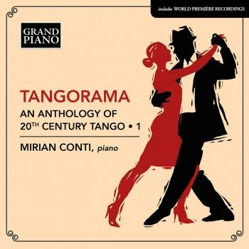 Cover Tangorama: An Anthology of 20th Century Tango, Vol. 1