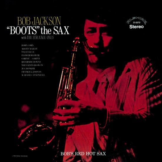 Cover Bob Jackson 'Boots' the Sax (with The Strange Ones) (Remastered)