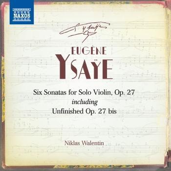 Cover Ysaÿe: 6 Violin Sonatas, Op. 27